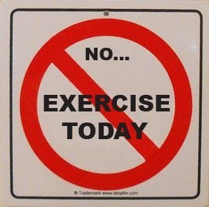 no-exercise-today
